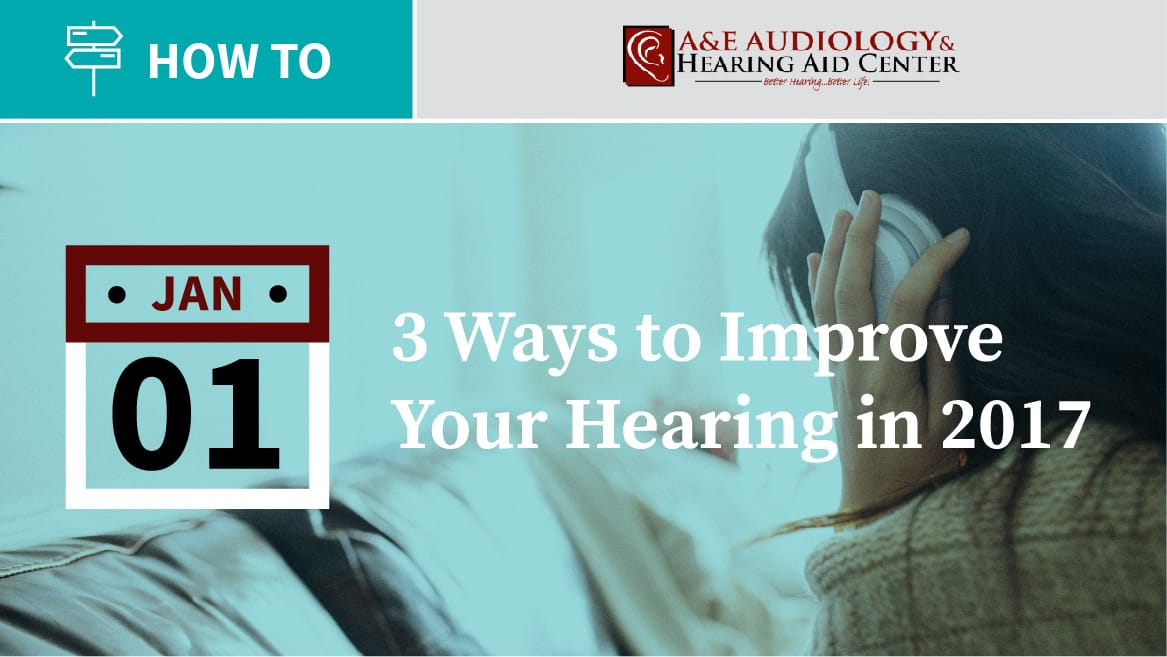 improve hearing health in 2017